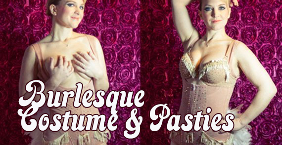 burlesque costume and pasties